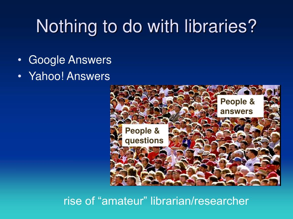 Nothing to do with libraries?