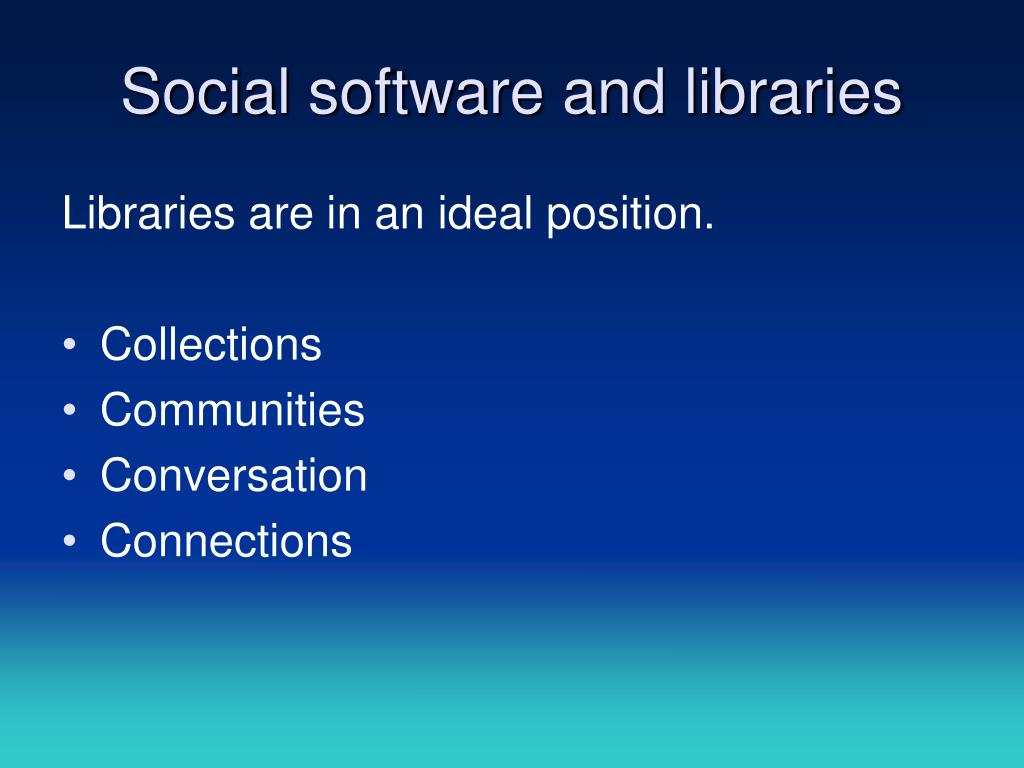 Social software and libraries