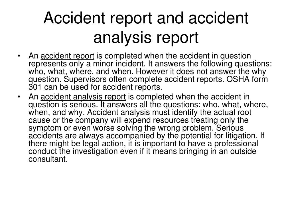 Accident report and accident analysis report