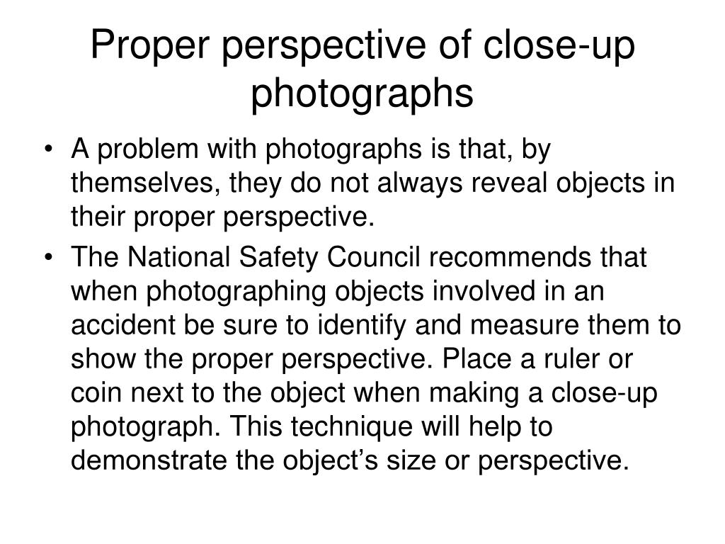 Proper perspective of close-up photographs