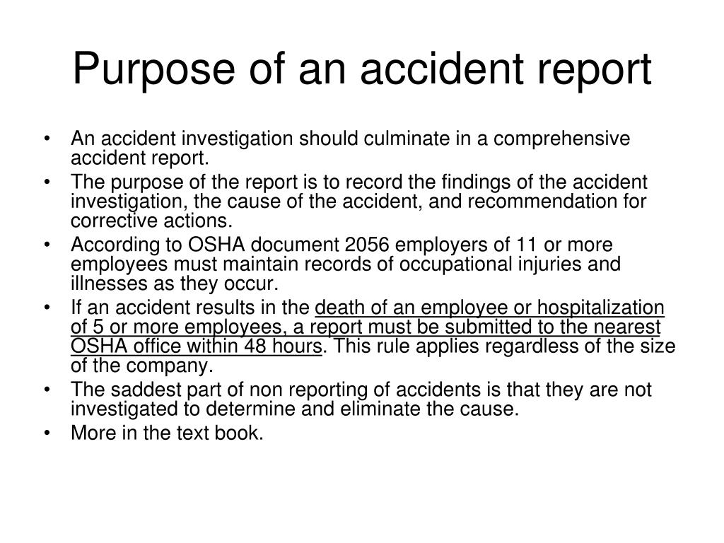 Purpose of an accident report