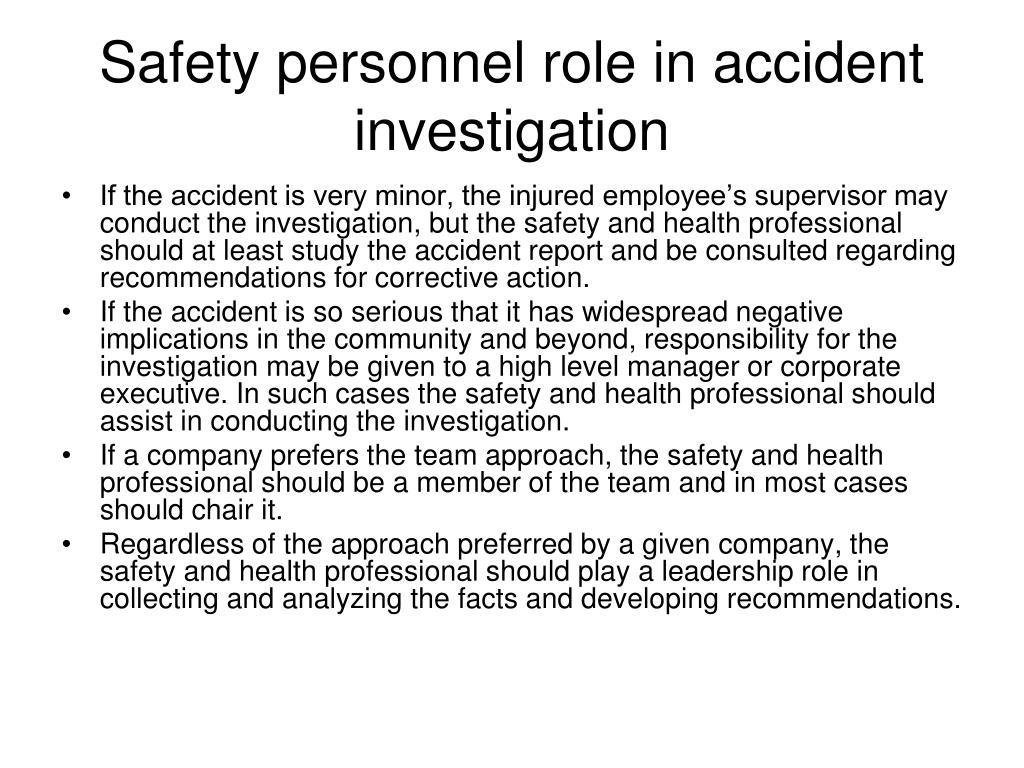 Safety personnel role in accident investigation