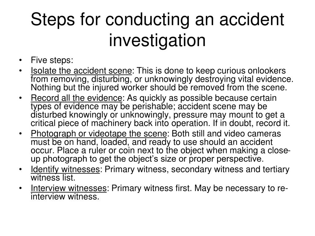 Steps for conducting an accident investigation