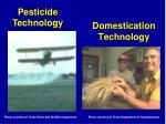 domestication technology