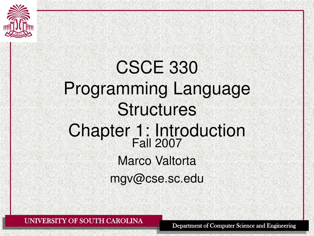 csce 330 programming language structures chapter 1 introduction l.