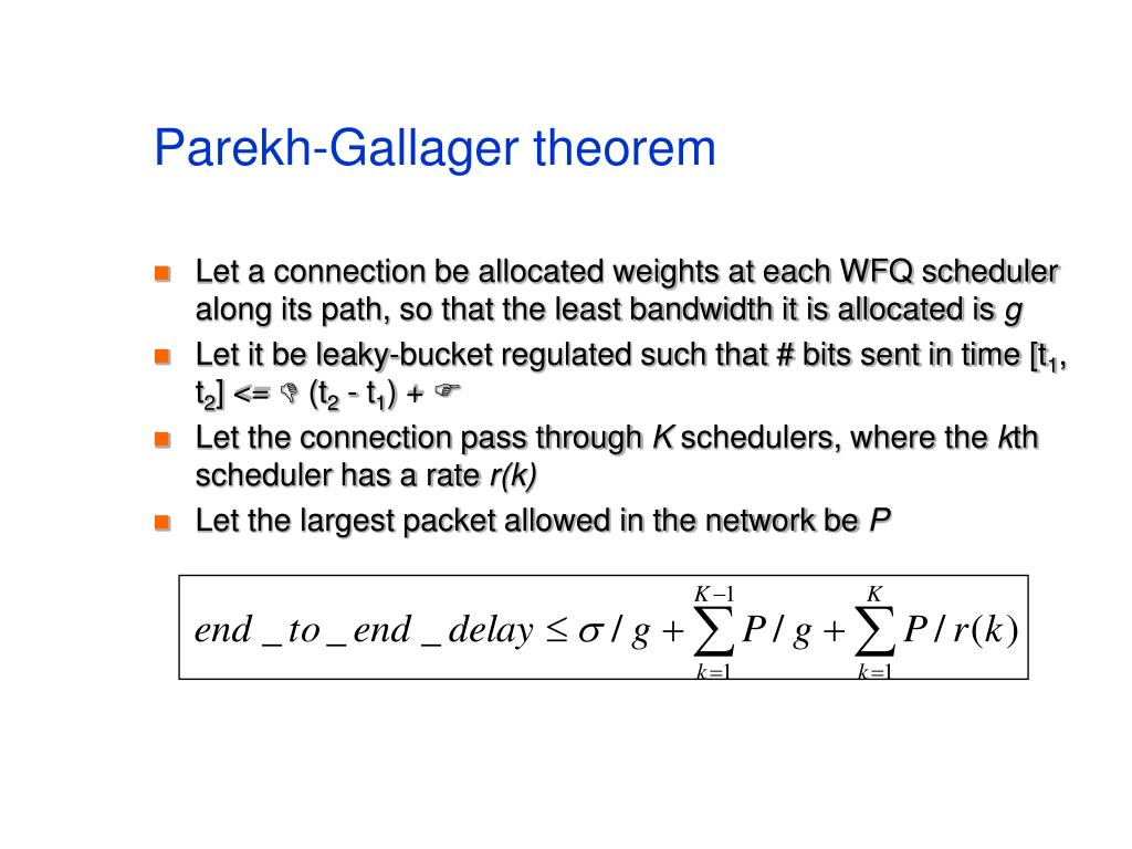 Parekh-Gallager theorem