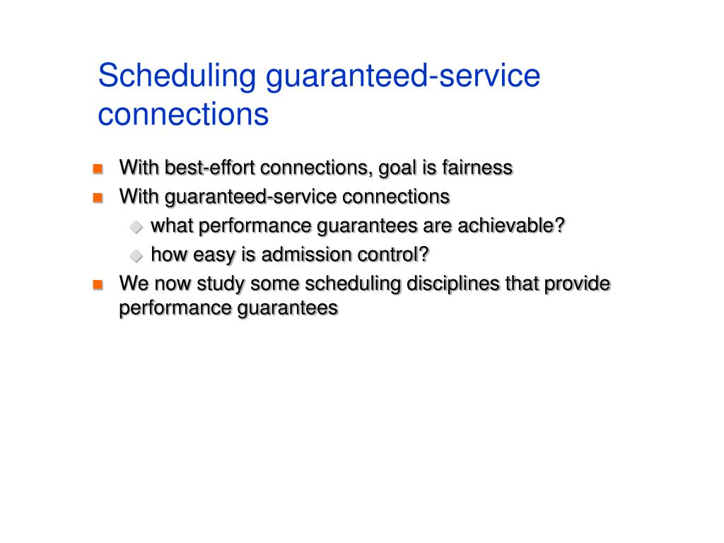 Scheduling guaranteed-service connections