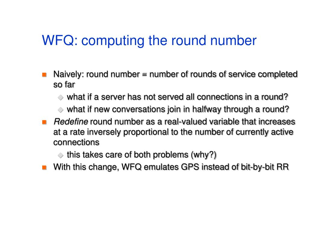 WFQ: computing the round number