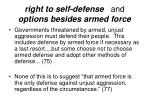 right to self defense and options besides armed force