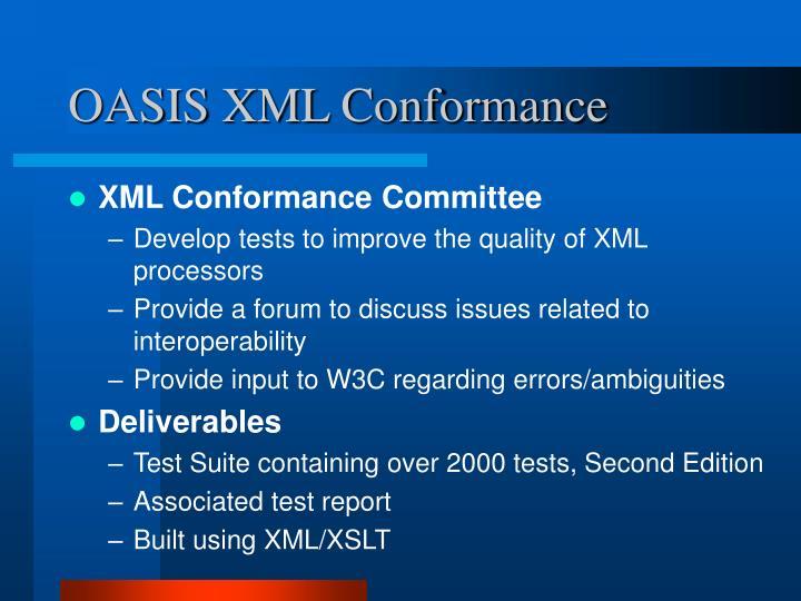 OASIS XML Conformance
