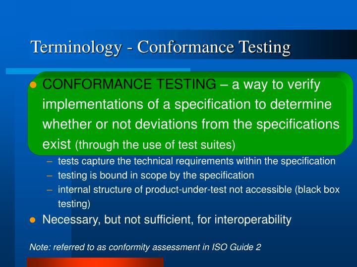 Terminology - Conformance Testing