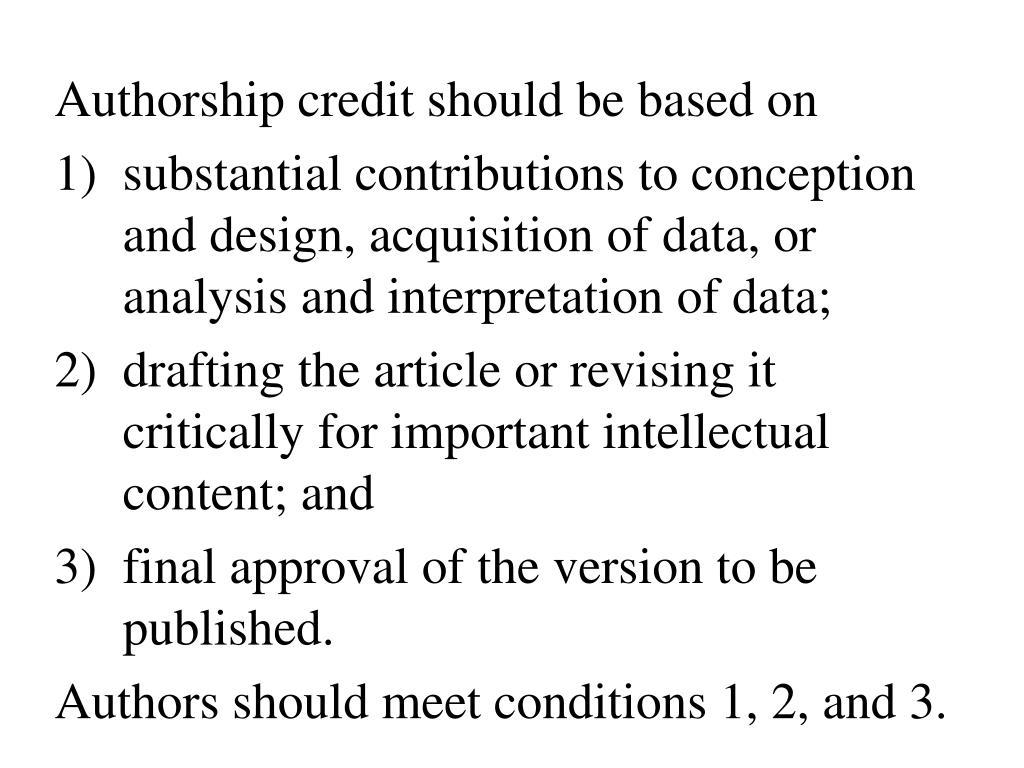 Authorship credit should be based on