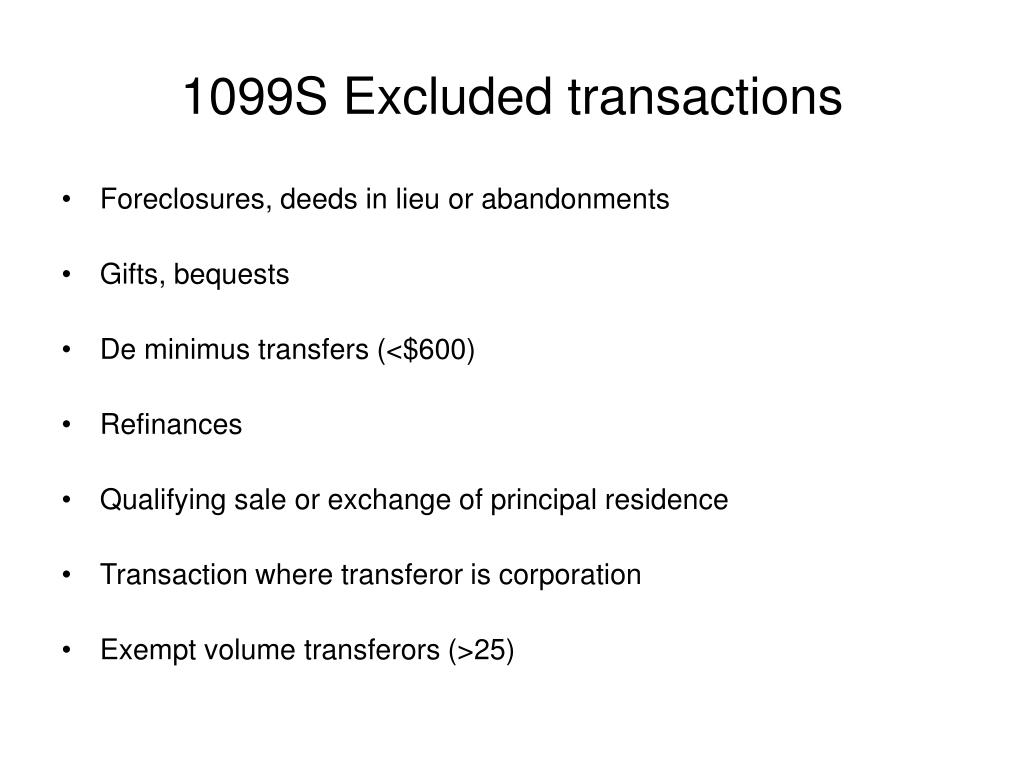 1099S Excluded transactions