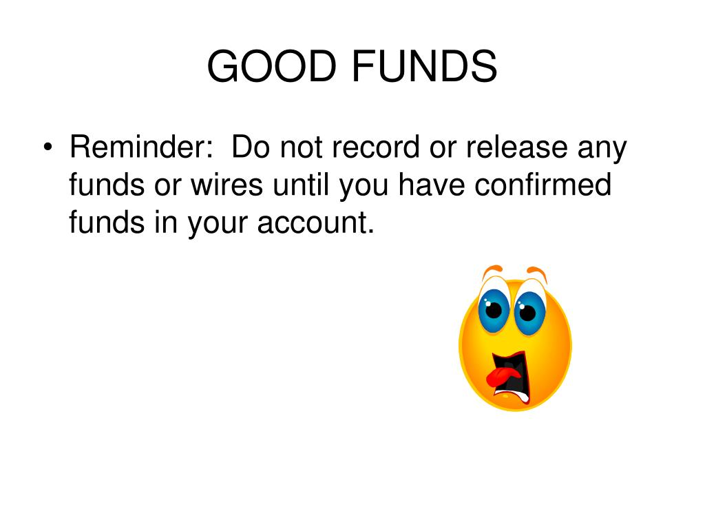 GOOD FUNDS