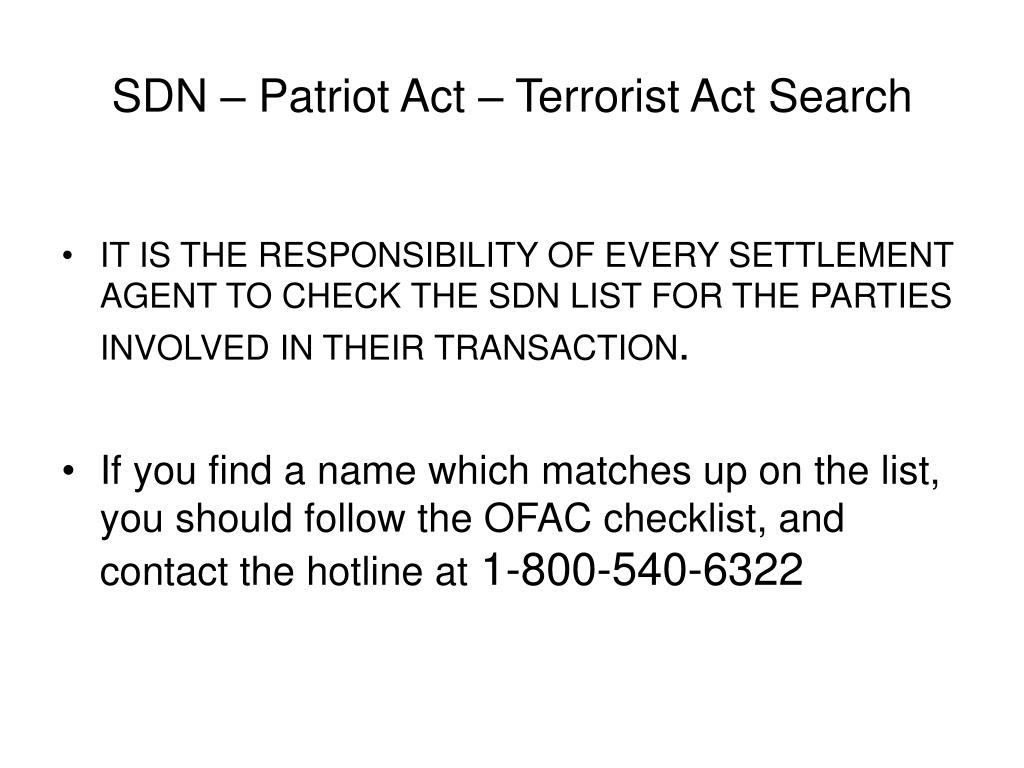 SDN – Patriot Act – Terrorist Act Search