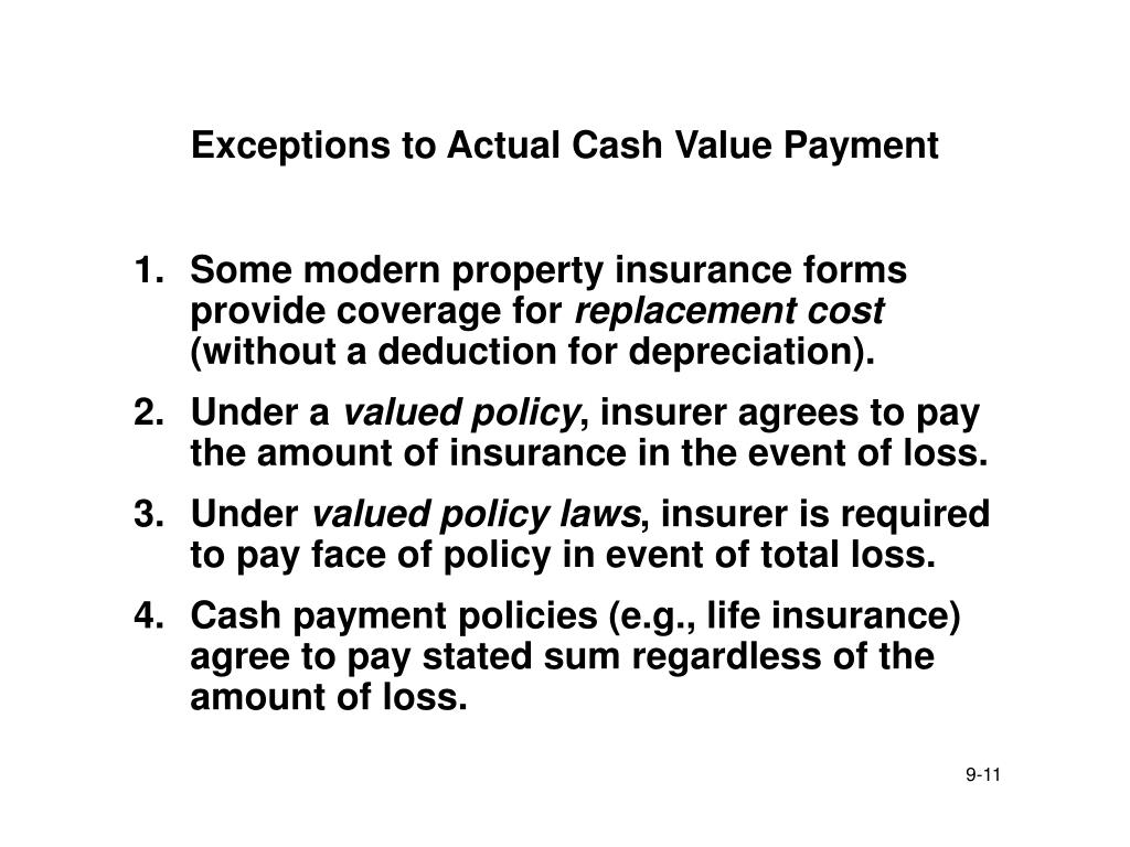 Exceptions to Actual Cash Value Payment