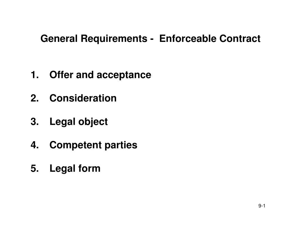 General Requirements -  Enforceable Contract