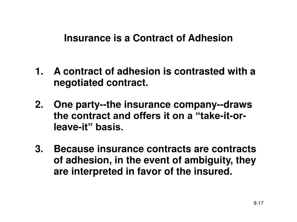 Insurance is a Contract of Adhesion