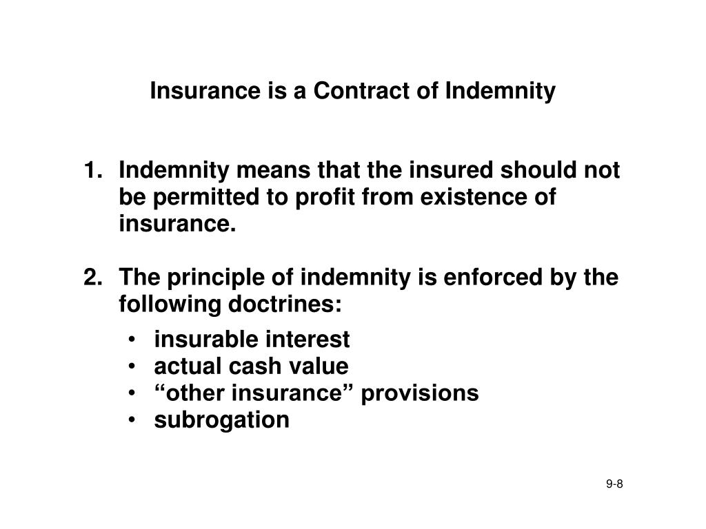 Insurance is a Contract of Indemnity