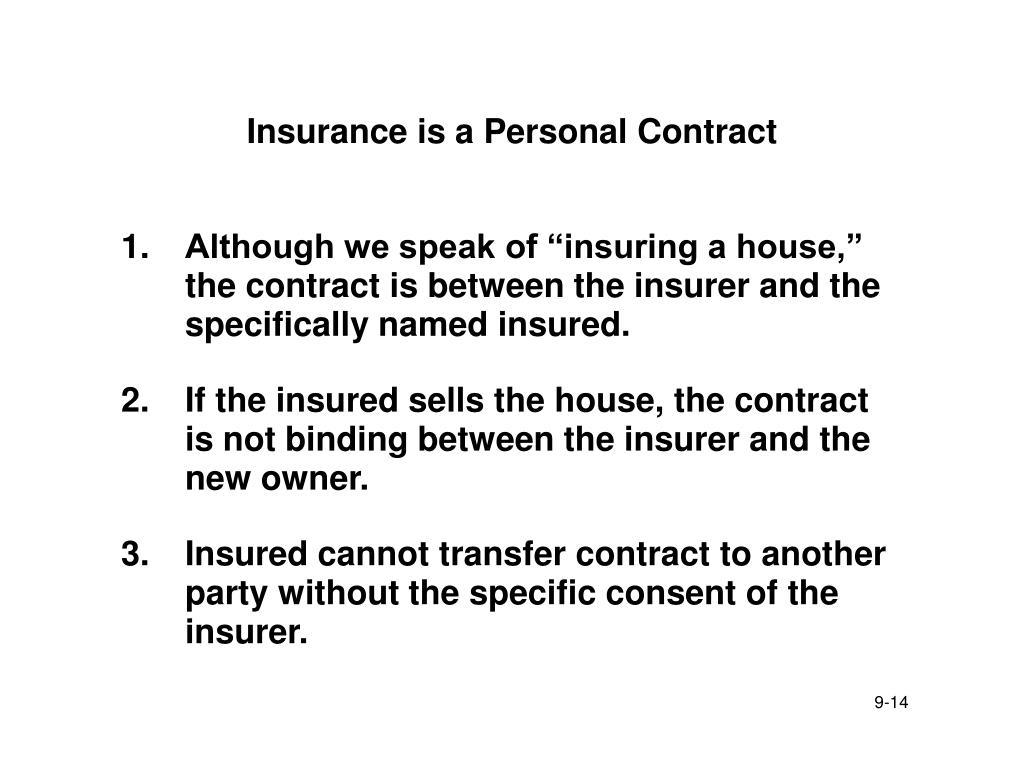 Insurance is a Personal Contract