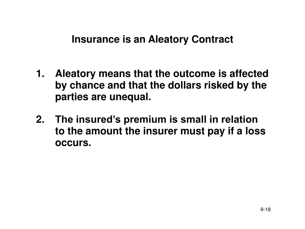 Insurance is an Aleatory Contract