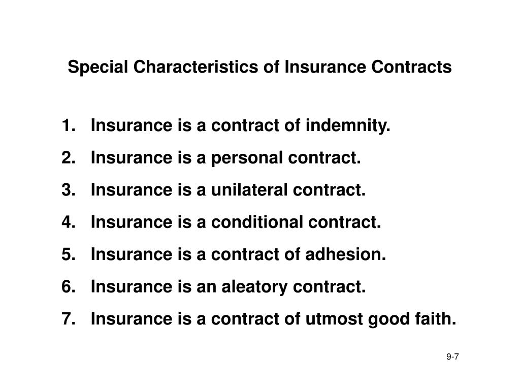 Special Characteristics of Insurance Contracts