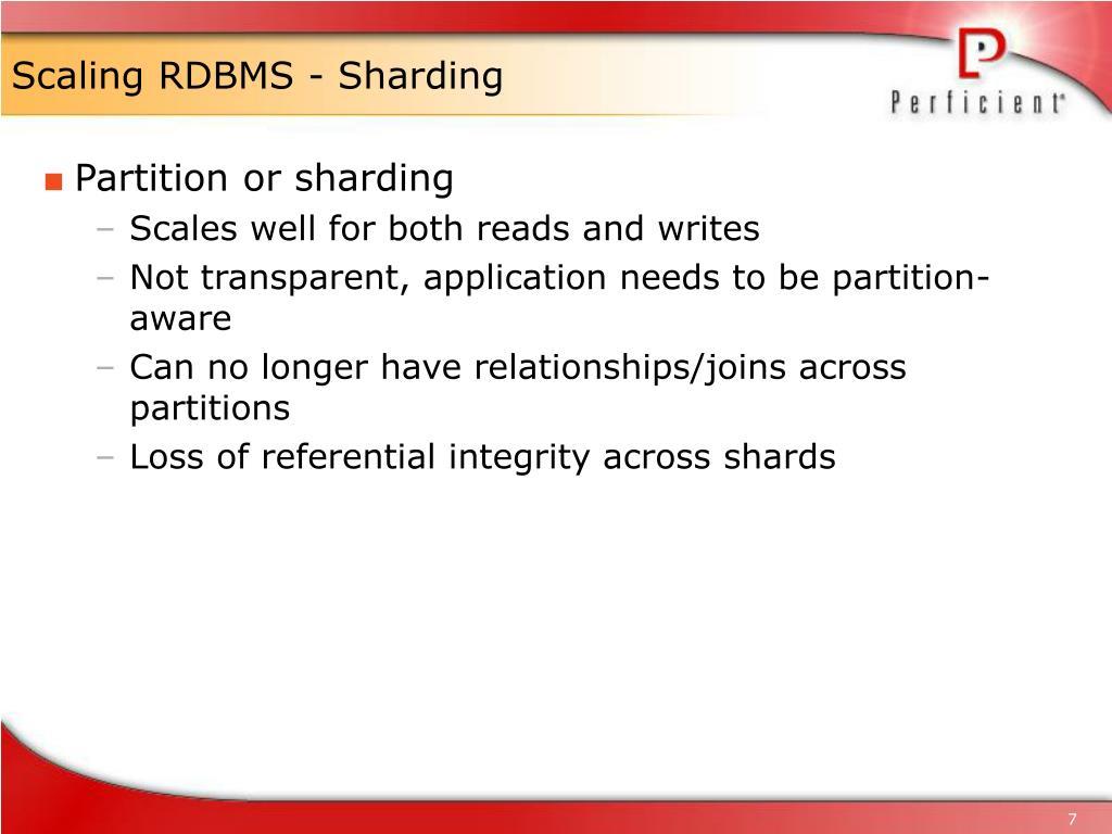 Scaling RDBMS - Sharding