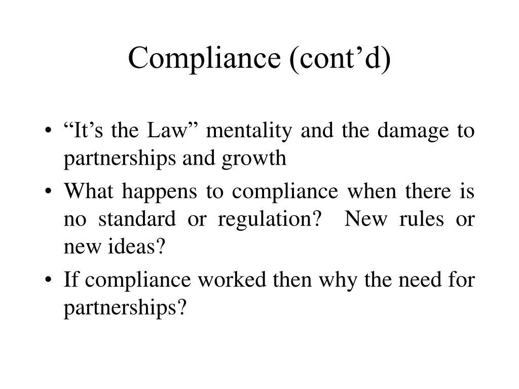 Compliance (cont'd)