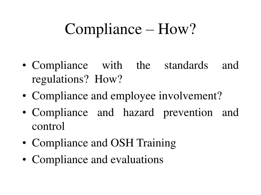 Compliance – How?