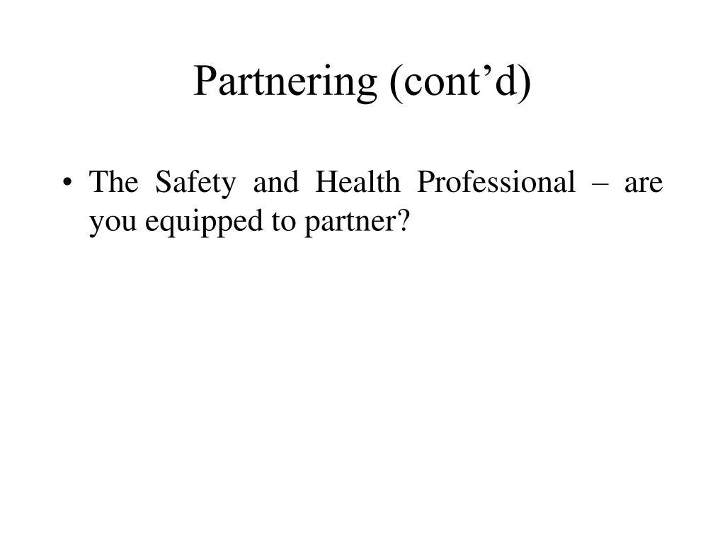 Partnering (cont'd)