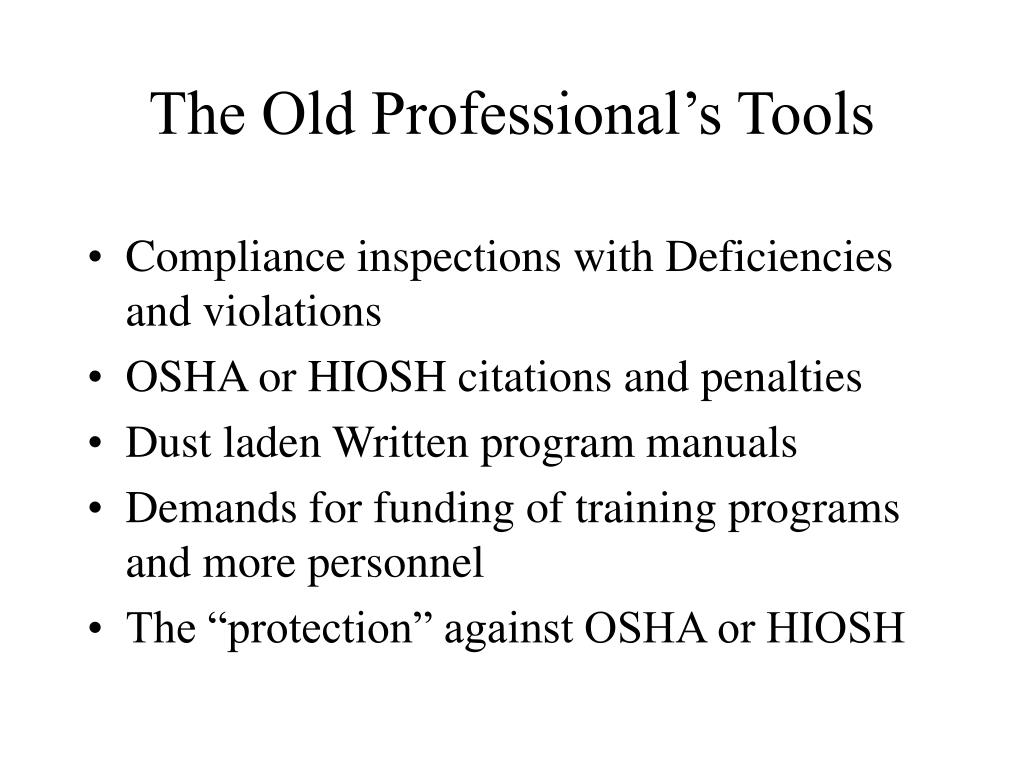 The Old Professional's Tools