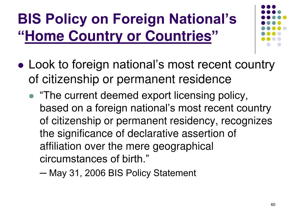 BIS Policy on Foreign National's ""
