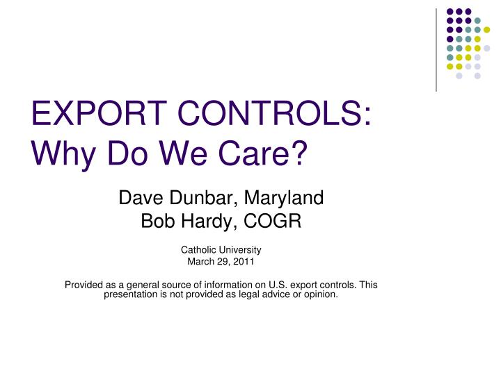Export controls why do we care