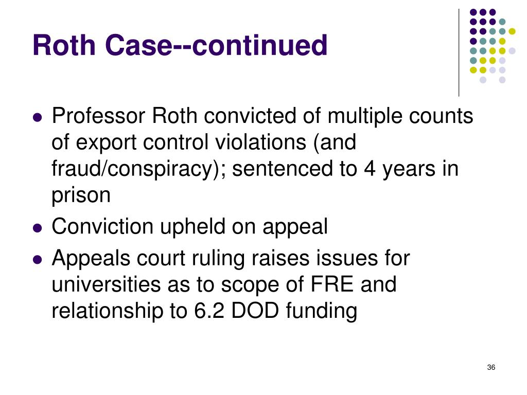 Roth Case--continued