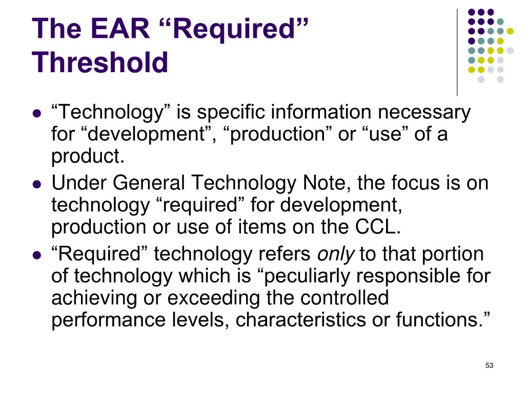 "The EAR ""Required"" Threshold"