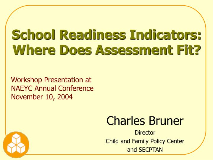 School readiness indicators where does assessment fit