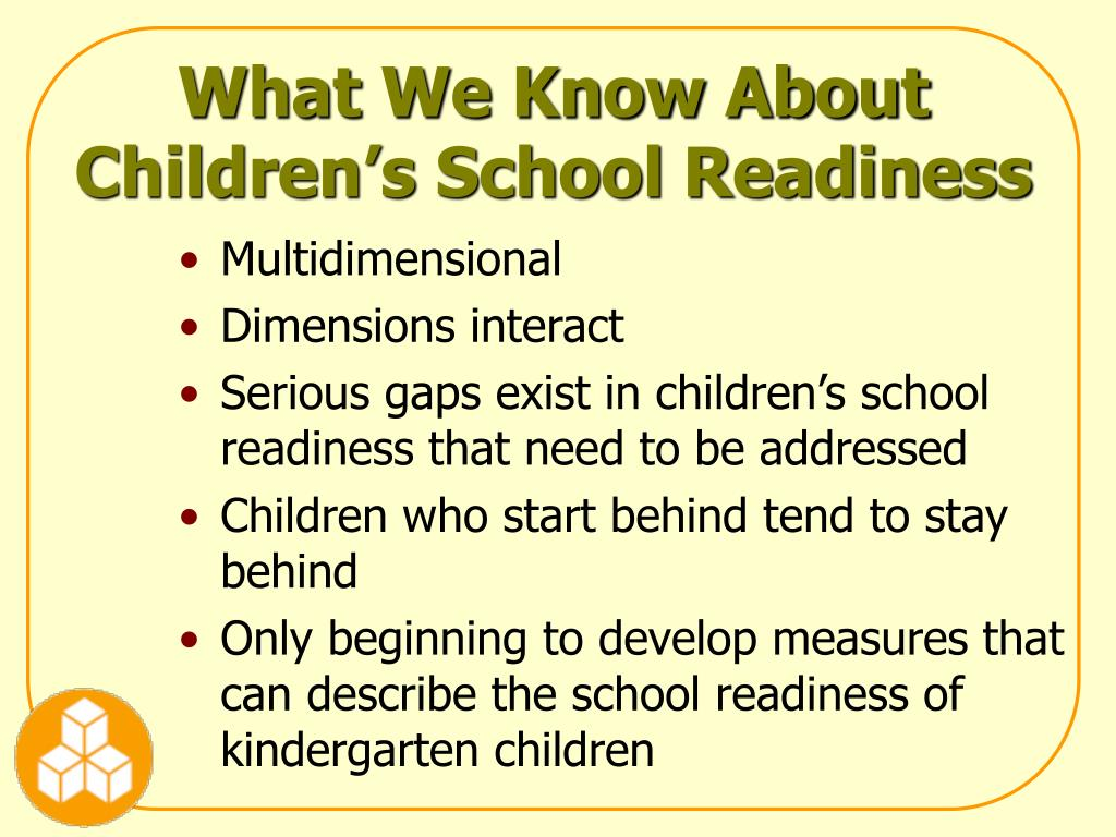 What We Know About Children's School Readiness