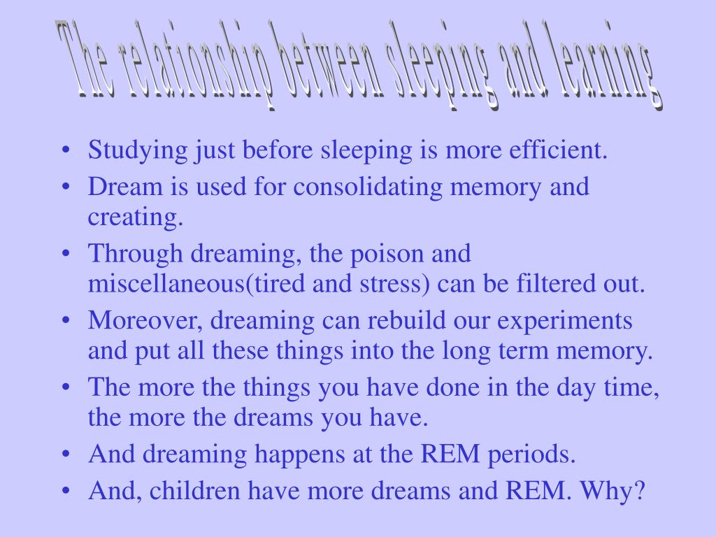 The relationship between sleeping and learning