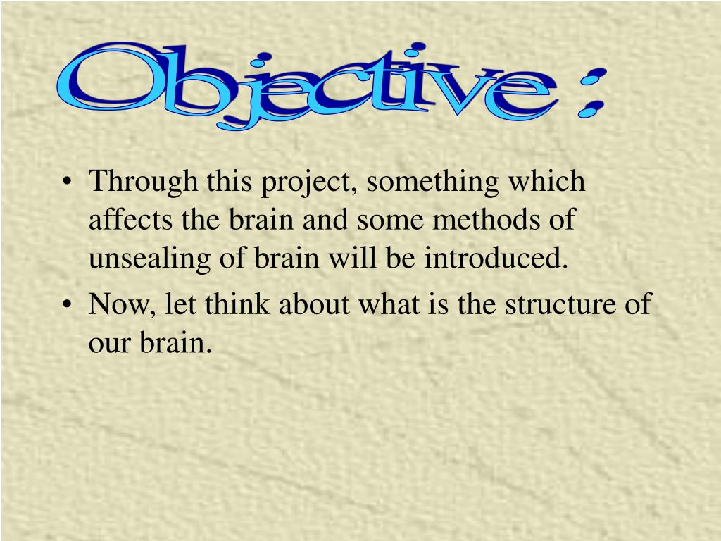 Objective :