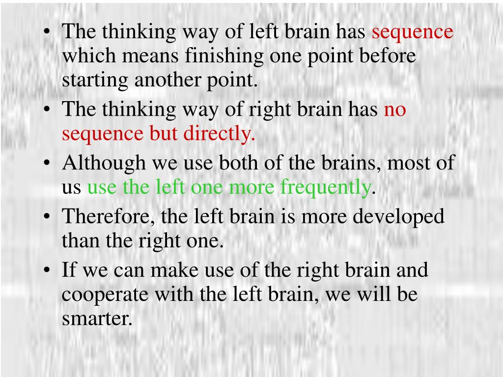 The thinking way of left brain has