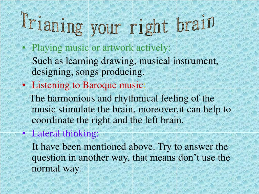 Trianing your right brain