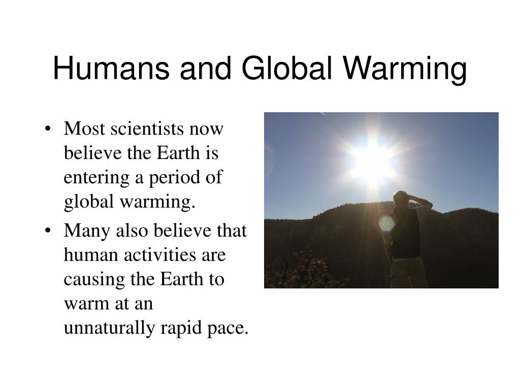 Humans and Global Warming
