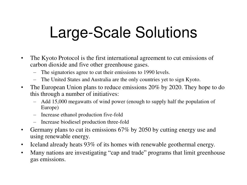 Large-Scale Solutions