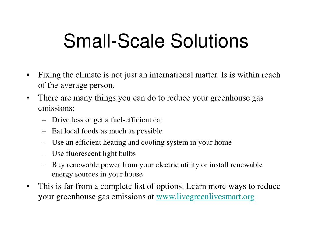 Small-Scale Solutions
