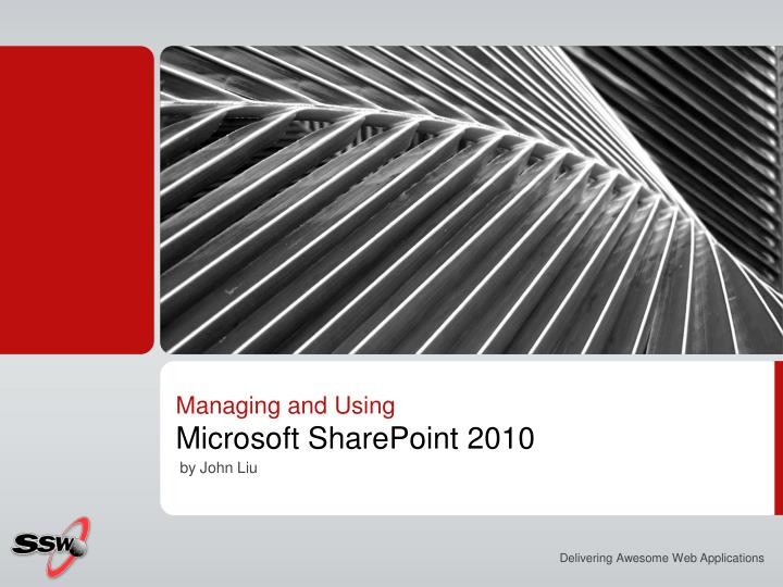 managing and using microsoft sharepoint 2010 n.