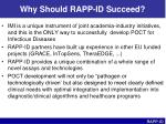 why should rapp id succeed