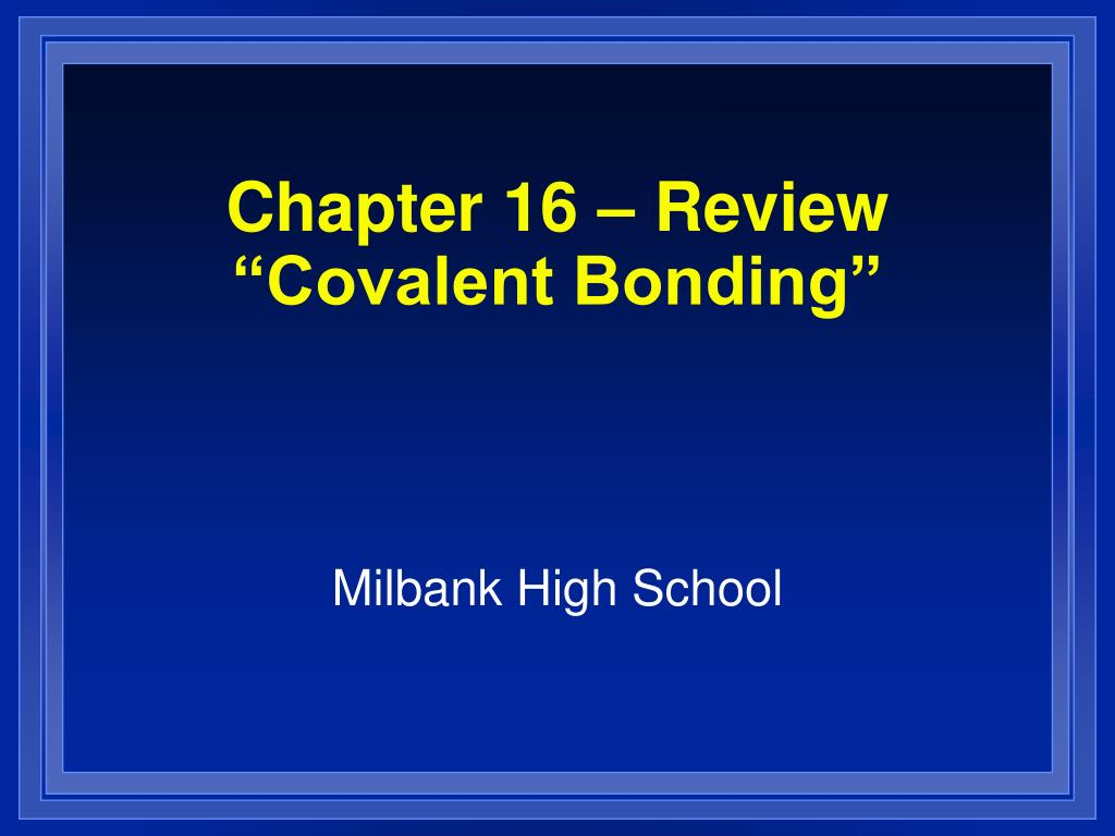 chapter 16 review covalent bonding l.