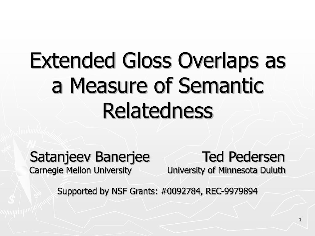 extended gloss overlaps as a measure of semantic relatedness l.