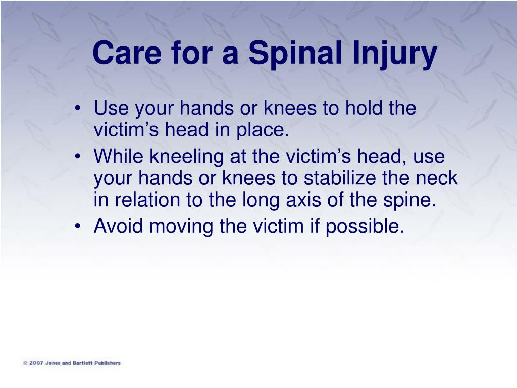 Use your hands or knees to hold the victim's head in place.