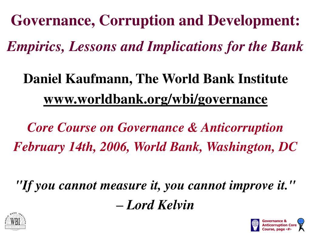 Governance, Corruption and Development: